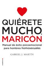 https://www.psicologiazaragoza.es/blog/wp-content/uploads/2019/09/quierete-mucho-maricon.jpg